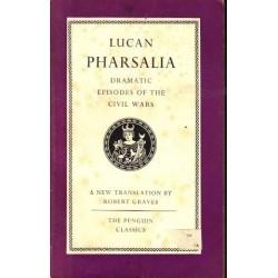 Pharsalia: Dramatic Episodes of the Civil Wars