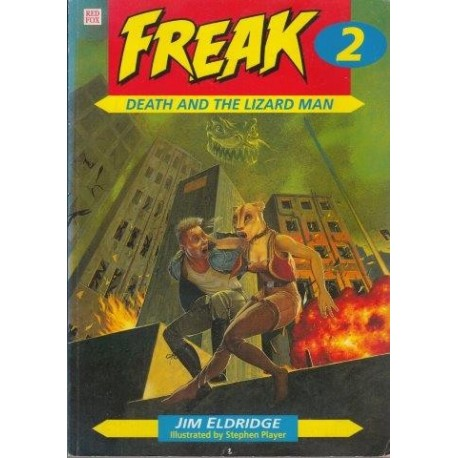 Freak 2 - Death and the Lizard Man