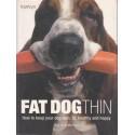 Fat Dog Thin
