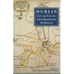 Dublin, City And County: From Prehistory to Present