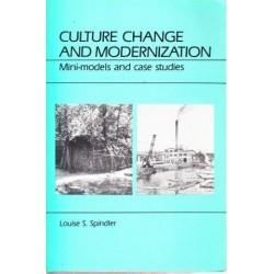 Culture Change and Modernization: Mini-Models and Case Studies