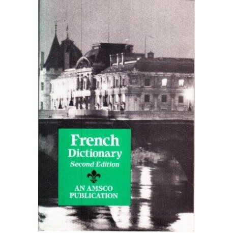 French Dictionary Second Edition