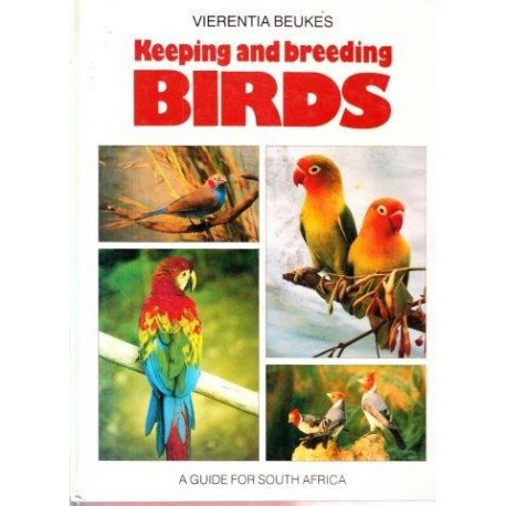 Keeping And Breeding Birds