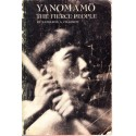 Yanomamo, the fierce people