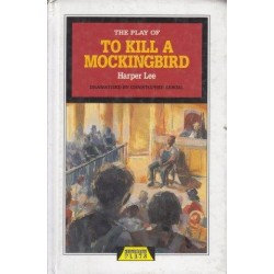 The Play of To Kill A Mockingbird