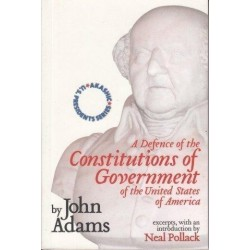 A Defence of the Constitutions of Govermant of the United States