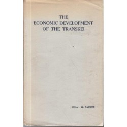 The Economic Development of the Transkei (Signed)