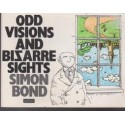 Odd Visions and Bizarre Sights