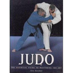 Judo: The Essential Guide to Mastering the Art