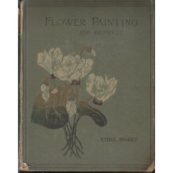 Flower Painting for Beginners. Twelve Studies From Nature