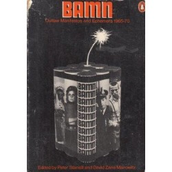 Bamn (By Any Means Necessary): Outlaw Manifestos And Ephemera, 1965-70