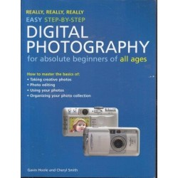 Digital Photography for Absolute Beginners