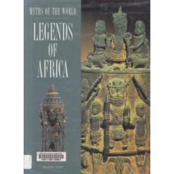 Legends Of Africa (Myths Of The World)
