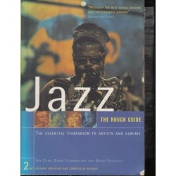 The Rough Guide To Jazz: The Essential Companion to Artists and Albums