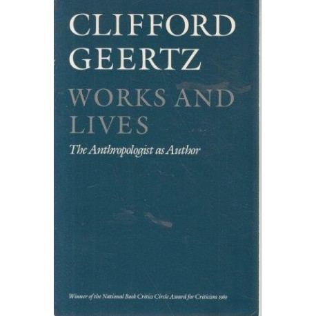 Works And Lives: The Anthropologist as Author