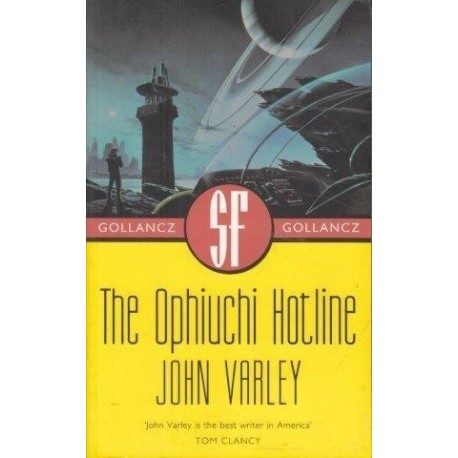 The Ophiuchi Hotline (Gollancz)