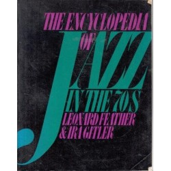 The Encyclopedia Of Jazz In The Seventies