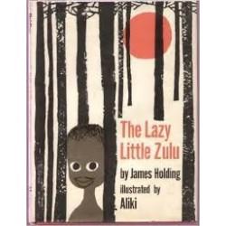 The Lazy, Little Zulu