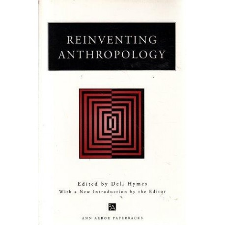 Reinventing Anthropology