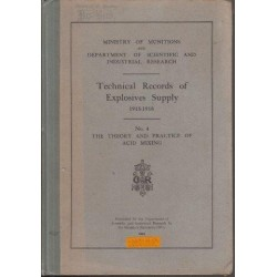 Technical Records Of Explosives Supply (1915-1918) No. 4