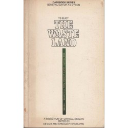 T. S. Eliot: The Waste Land: A Casebook