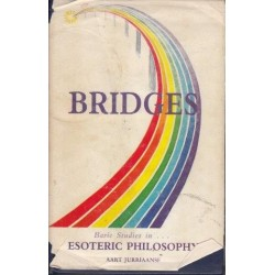 Bridges. Basic Studies in Esoteric Philosophy
