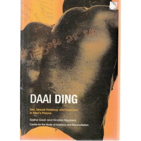 Daai Ding: Sex, Sexual Violence and Coercion in Men's Prisons