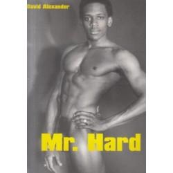 David Alexander: Mr. Hard