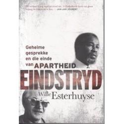 Eindstryd - Geheime Gesprekke En Die Einde Van Apartheid