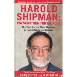 Harold Shipman:Prescription for Murder