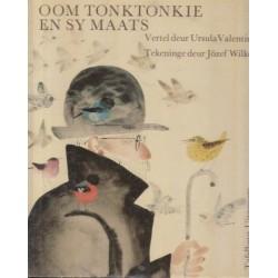 Oom Tonktonkie En Sy Maats