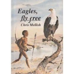Eagles Fly Free (Signed Copy)