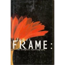Janet Frame: The Complete Autobiography