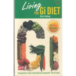 Living The Gi Diet: To Maintain Healthy, Permanent Weight Loss