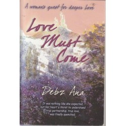 Love Must Come (Signed)