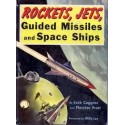 Rockets, Jets, Guided Missiles and Space Ships