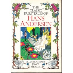 The Classic Fairy Tales of Hans Andersen
