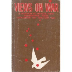 Views on War: A Selection of Articles from International Press Concerning the Iraq-Iran War