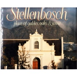 Stellenbosch - Place of Gables, Oaks & Wine
