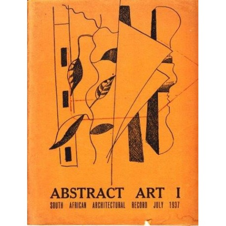 Abstract Art I: The South African Architectural Record 1937