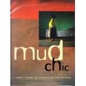 Mud Chic