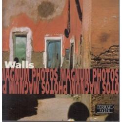 Walls/Murs/Mauern: Photographs Of Magnum Photos