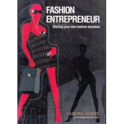 Fashion Entrepreneur: Starting Your Own Fashion Business