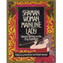 Shaman Woman, Mainline Lady