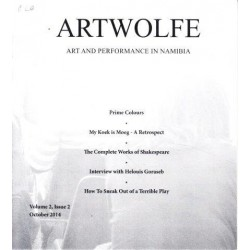 Artwolfe: Art and Performance in Namibia Vol. 2 Issue 2