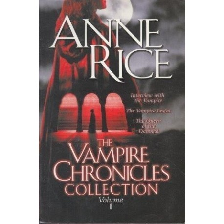 The Vampire Chronicles Collection, Volume 1