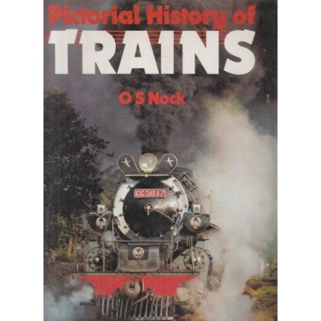 Pictorial History of Trains