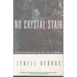 No Crystal Stair: African-Americans in the City of Angels (Signed)