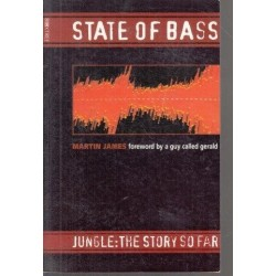 State Of Bass: Jungle: The Story So Far
