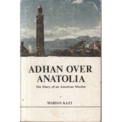 Adhan Over Anatolia